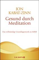 Kabat-Zinn, Jon Kabat-Zinn - Gesund durch Meditation