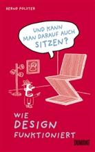 Bernd Polster - Und kann man darauf auch sitzen?