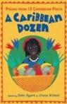 John Agard, John Nichols Agard, Various, Cathie Felstead, John Agard, Grace Nichols - Caribbean Dozen
