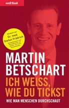 Martin Betschart - Ich weiss, wie du tickst