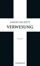 Simon Beckett - Verwesung