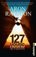 Ralston, Aron Ralston - 127 Hours - Im Canyon, Sonderausgabe