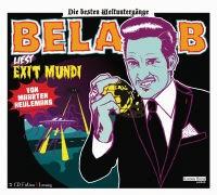 Maarten Keulemans, Bela , Bela B,  Bela B. - Exit Mundi (Hörbuch) - Die besten Weltuntergänge