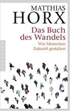 Matthias Horx - Das Buch des Wandels