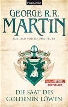 George R Martin, George R R Martin, George R. R. Martin - Das Lied von Eis und Feuer - Die Saat des goldenen Löwen Bd.4