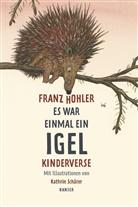 Hohle, Franz Hohler, Schärer, Kathrin Schärer - Es war einmal ein Igel
