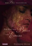 Stephenie Meyer, Rebecca Bradley - Die Welt von Bella und Edward