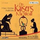 Hans  Christian Andersen, Ingrid Pan, Will Quadflieg, Gert Westphal - Des Kaisers Nachtigall, 1 Audio-CD (Hörbuch)