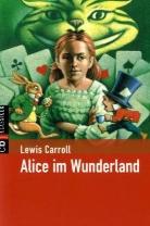 Lewis Caroll, Lewis Carroll, Dieter Wiesmüller - Alice im Wunderland