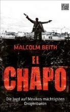 Malcolm Beith - El Chapo