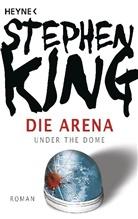 Stephen King - Die Arena