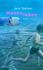 Jens Steiner - Hasenleben