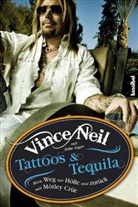 Vince Neil, Mike Sager, Kirsten Borchardt - Tattoos & Tequila