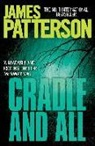 James Patterson - Cradle and All