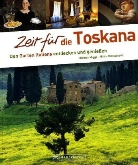 Migge, Thoma Migge, Thomas Migge, Milovanovi, Mirko Milovanovic - Zeit für die Toskana