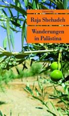 Raja Shehadeh, Raja Shehadeh - Wanderungen in Palästina