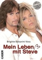 Brigitte Balzarini-Voss - Mein Leben mit Steve
