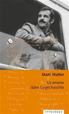 Mani Matter - Us emene lääre Gygechaschte