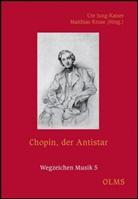 Ut Jung-Kaiser, Ute Jung-Kaiser, Kruse, Matthias Kruse - Chopin, der Antistar