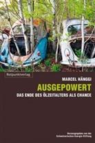Marcel Hänggi, Schweizerisch Energie-Stiftung - Ausgepowert