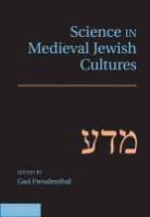 Gad Freudenthal, Mr. Gad Freudenthal, Gad Freudenthal, Mr. Gad Freudenthal - Science in Medieval Jewish Cultures