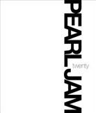 Boyle, Cameron Crowe, Pearl Jam, Pearl Jam - Pearl Jam Twenty
