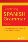 Teresa De Carlos, Angela Howkins, Christopher Pountain, Christopher J./ De Carlos Pountain - Practicing Spanish Grammar