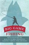 Various - Big Game Fishing - With Chapters on