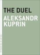Josh Billings, Aleksandr Kuprin, Alexander Kuprin - The Duel