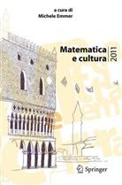 Michele Emmer - Matematica e cultura 2011