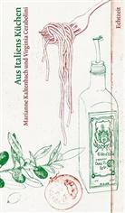 Virginia Cerabolini, Marianne Kaltenbach, Lorenz Meier, Lorenz Illustriert von Meier - Aus Italiens Küchen