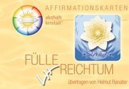 Helmut Ranalter - Fülle & Reichtum - Wohlstand in mein Leben integrieren