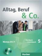 Becke, Norber Becker, Norbert Becker, Braunert, Jörg Braunert, Jörg Braunert - Alltag, Beruf & Co. - 5: Kursbuch + Arbeitsbuch, m. Audio-CD zum Arbeitsbuch