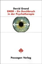David Grand - EMDR - Ein Durchbruch in der Psychotherapie