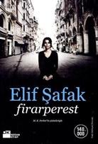 Elif Safak, Elif Shafak - Firarperest