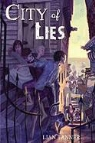 Lian Tanner, Claudia Black - City of Lies (Audio book)