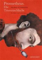 Franz Fühmann, Susanne Janssen - Prometheus. Die Titanenschlacht