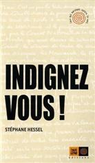 Stephane Hessel, Stéphane Hessel, Stèphane Hessel, Stéphane Hessel, Sylvie Crossman - Indignez-vous !