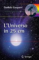 Daniele Gasparri - L'universo in 25 centimetri