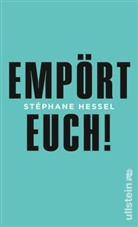 Hessel, Stéphane Hessel - Empört Euch!