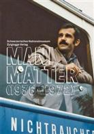 Mani Matter, Wilfried Meichtry, Pascale Meyer - Mani Matter (1936-1972), m. Audio-CD