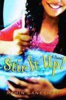 Ramin Ganeshram - Stir It Up - A Novel