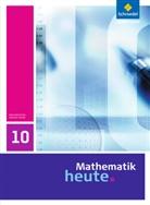 Heinz Griesel, Rudolf vom Hofe, Helmu Postel, Helmut Postel, Rudolf Vom Hofe - Mathematik heute, Ausgabe 2009 Sachsen-Anhalt: 10. Schuljahr, Schülerband