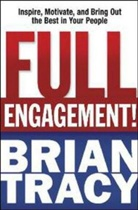 Brian Tracy - Full Engagement!