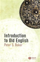 Peter S. Baker - An Introduction to Old English