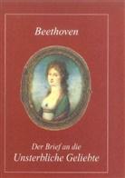 Ludwig van Beethoven, Sieghard Brandenburg - Der Brief an die Unsterbliche Geliebte