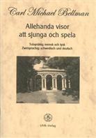 Carl M. Bellman - Allehanda visor att sjunga och spela, schwedisch-deutsch