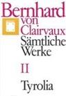 Bernhard von Clairvaux, Bernhard von Clairvaux, Gerhard B Winkler, Gerhard B. Winkler - Sämtliche Werke. Bd.2