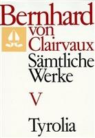 Bernhard von Clairvaux, Bernhard von Clairvaux, Gerhard B Winkler, Gerhard B. Winkler - Sämtliche Werke. Bd.5