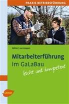 Albrech Bühler, Albrecht Bühler, Georg von Koppen, Georg v. Koppen - Mitarbeiterführung im GaLaBau